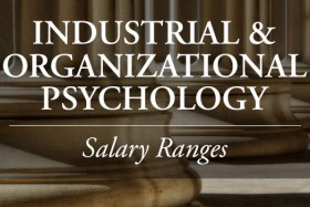 Industrial & Organizational Psychology Salary Ranges