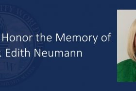 TUW to Rename School of Health and Human Services in Honor of Dr. Edith Neumann