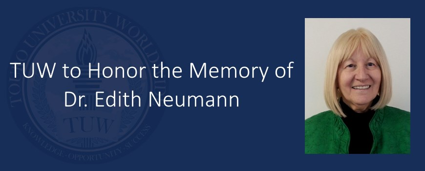 TUW to Honor the Memory of Dr. Edith Neumann